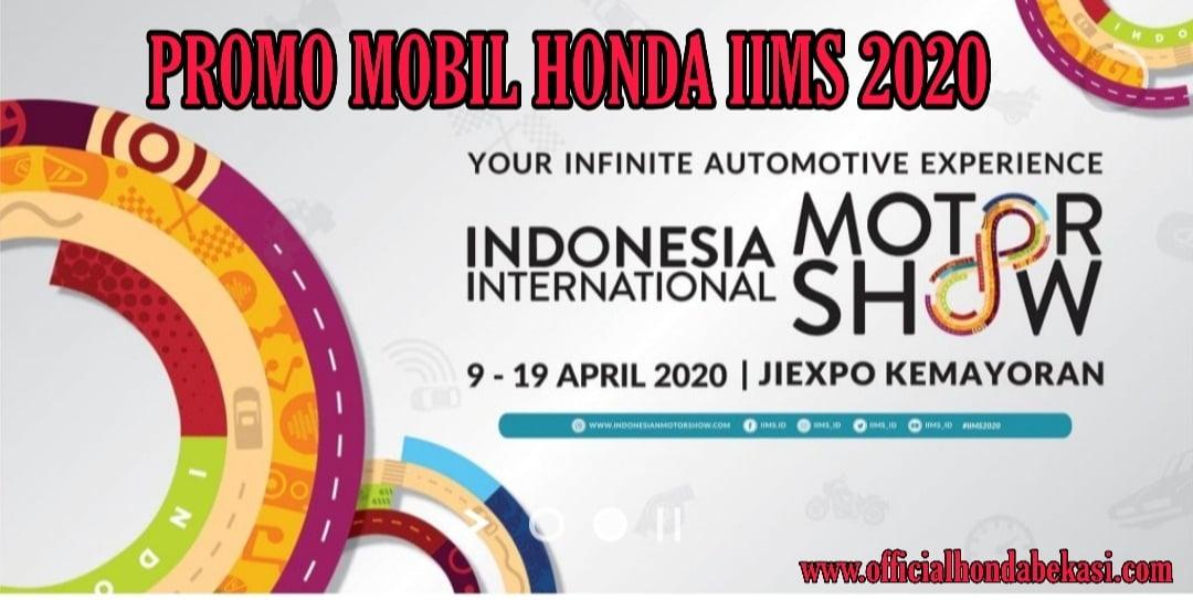 Promo Mobil Honda IIMS 2020